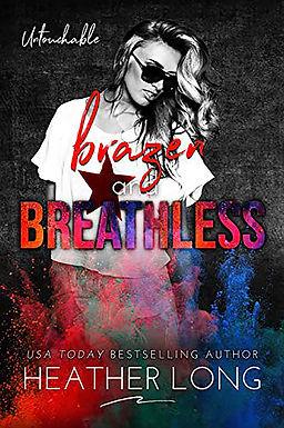 Brazen and Breathless
