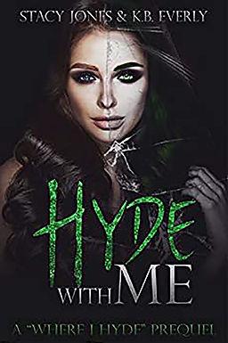 Hyde with Me: A Where I Hyde Prequel