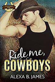 Ride Me, Cowboys