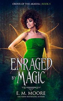 Enraged By Magic