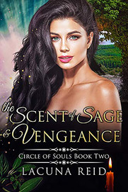 The Scent of Sage and Vengeance