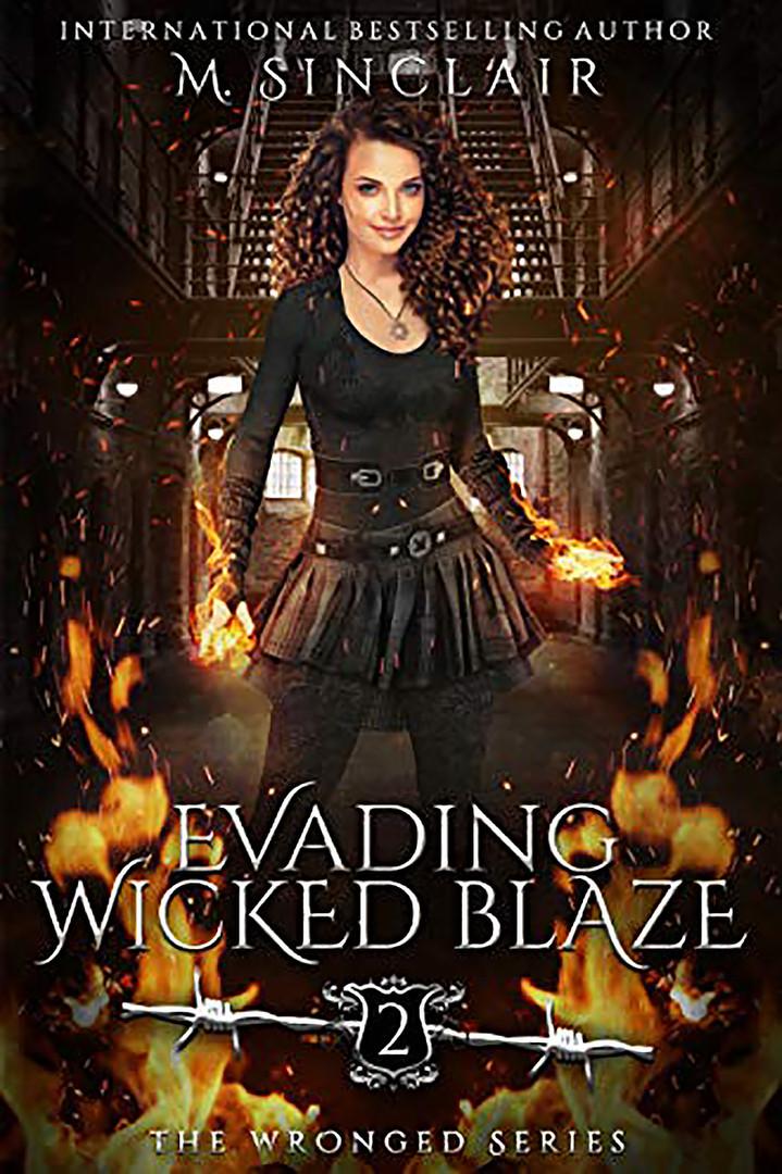 Evading Wicked Blaze