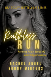 Ruthless Run (Ruthless Reign #2)