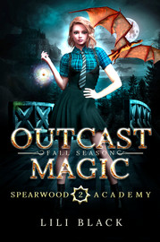 Outcast Magic: Fall Season
