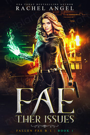 Fae-ther Issues (Fallen Fae B.I. #1)