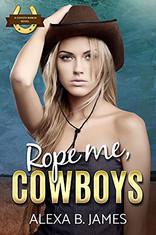 Rope Me, Cowboys