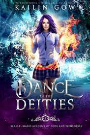 Dance of the Dieties: An Academy RH Bully Romance (M.A.G.E. (Magical Academy of Gods and Elementals) Series Book 3)