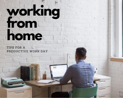Working From Home: Tips for a More Productive Work Day