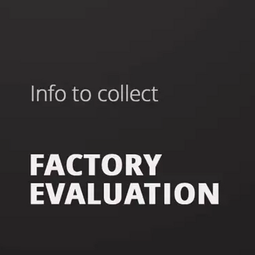 3. Factory Evaluation