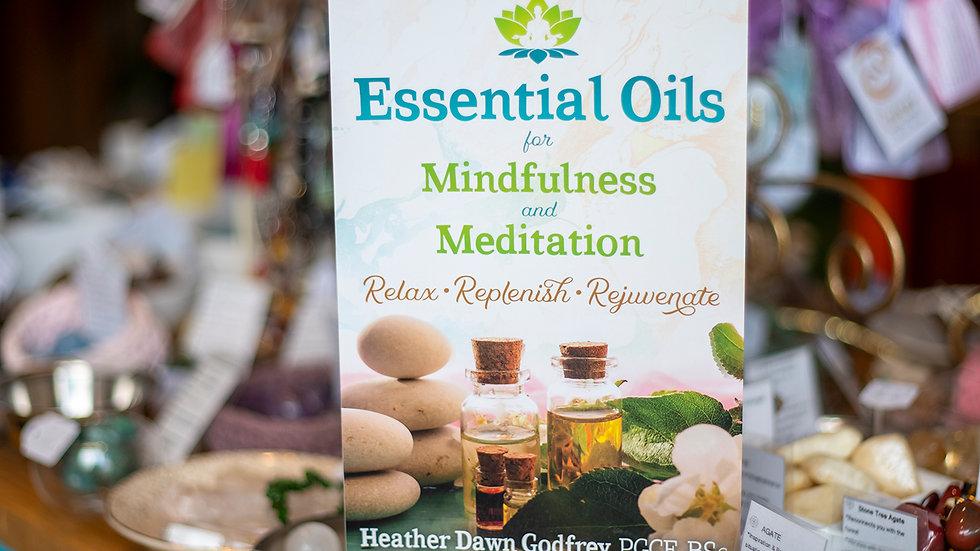 Essential Oils For Mindfulness Meditation