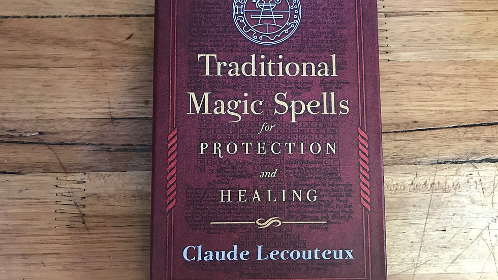 Traditional Magic Spells for Prtection and Healing
