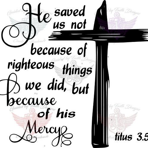 He saved us
