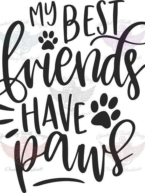 My best friends have Paws