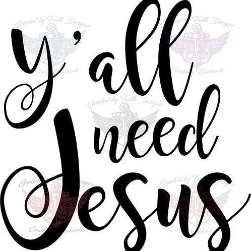 Yall Need Jesus