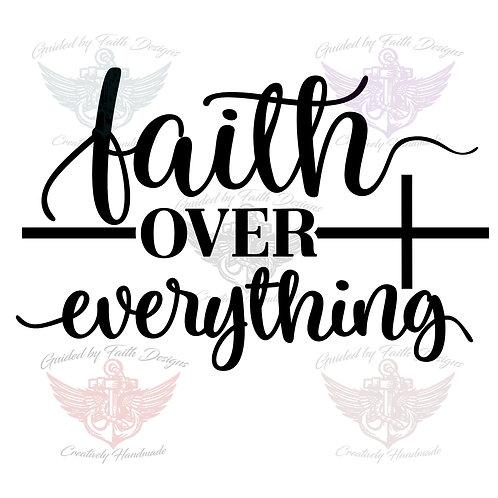 Faith over Everything