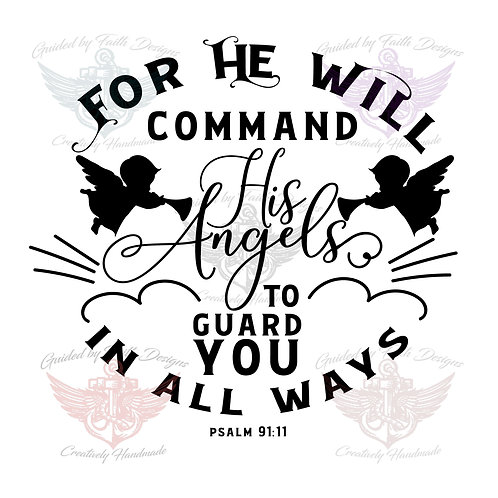 For He will Command His Angels