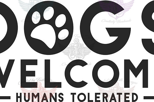 Dogs welcome Humans tolerated