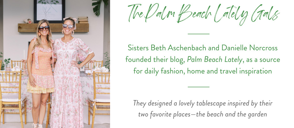 Set The Table With...Palm Beach Lately!