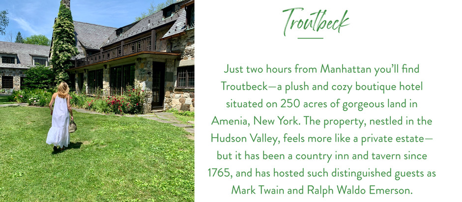 A Weekend At Troutbeck in New York's Hudson Valley