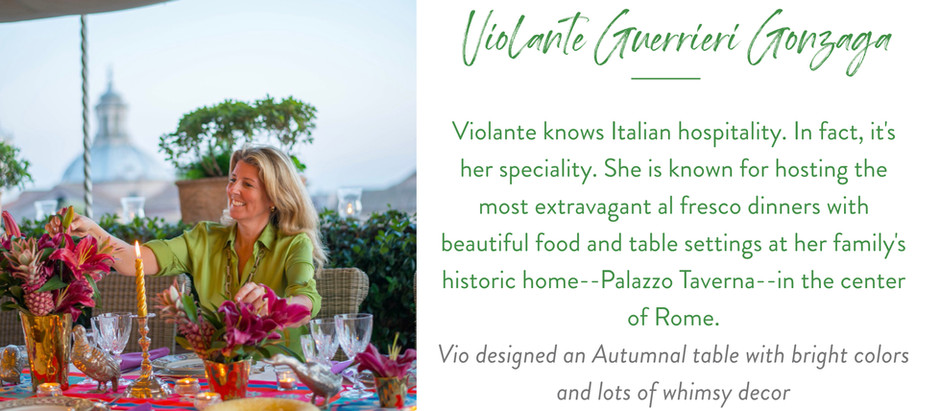 Set The Table With...Italian Hostess and Entrepreneur Violante Guerrieri Gonzaga