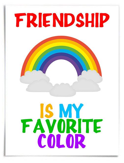 "Poster: FRIENDSHIP IS MY FAVORITE COLOR, Rainbow - 12""x18"" Premium Matte Paper"