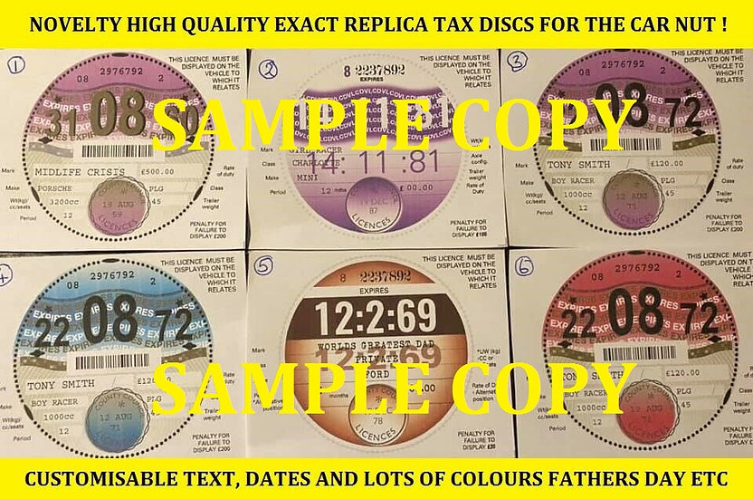 Novelty Tax discs date of birth etc as gifts !