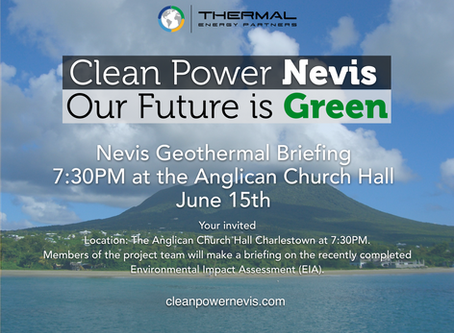 Nevis Geothermal Project Briefing at Anglican Church Hall, (7:30PM,June 15th)