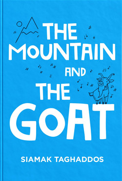 The Mountain and the Goat by Siamak Taghaddos