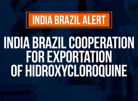 India Brazil cooperation for Hidroxycloroquine Exportation