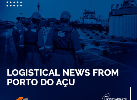 Logistics news in Porto do Açu: feeder and cabotage service between Rio and Açu