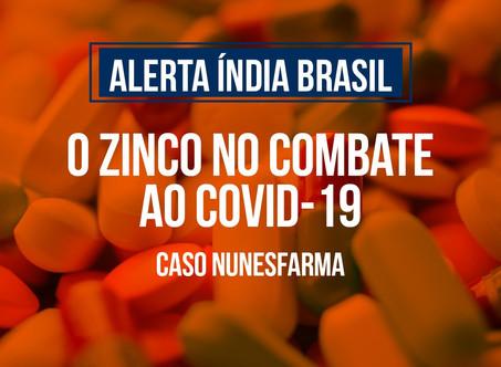 O Zinco no combate ao COVID-19 - Caso Nunesfarma