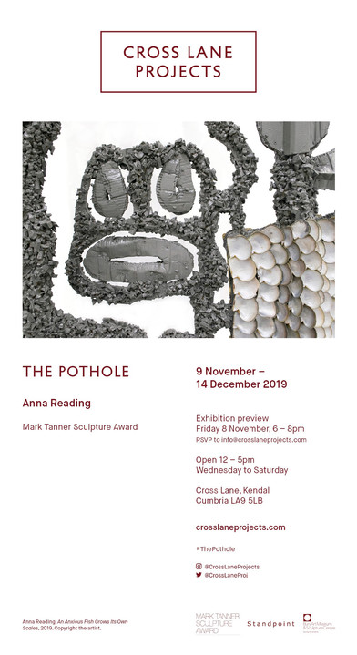 Anna Reading's solo exhibition The Pothole opens at Cross Lane Projects in Kendal on Friday 8 No