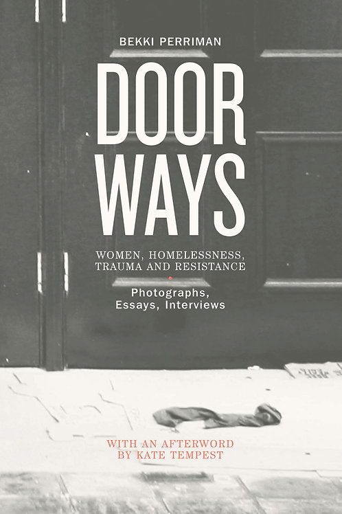 Doorways: Women, Homelessness, Trauma and Resistance