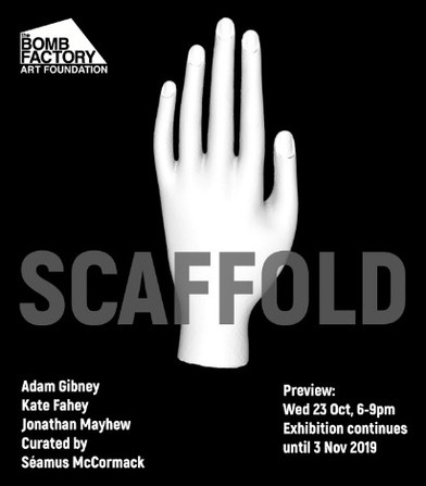 Kate Fahey is part of group show Scaffold at The Bomb Factory Art Foundation until 3 November 2019 &