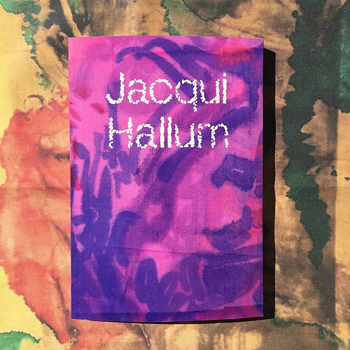 Jacqui Hallum: Workings and Showings