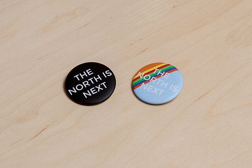 Joy Gerrard, The North is Next, badges
