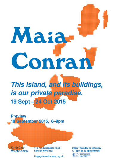 Save the Date | Maia Conran | This island, and its building, is our private paradise | 19 Sept - 24
