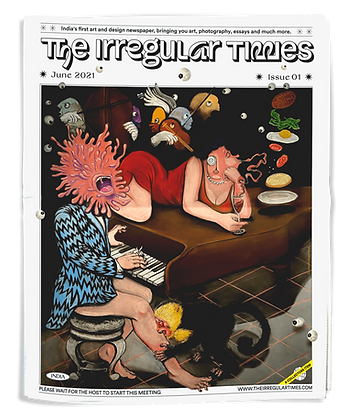 The Irregular Times, Issue 01: Please Wait for the Host to Start this Meeting