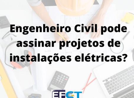 Engenheiro Civil pode assinar projeto elétrico?