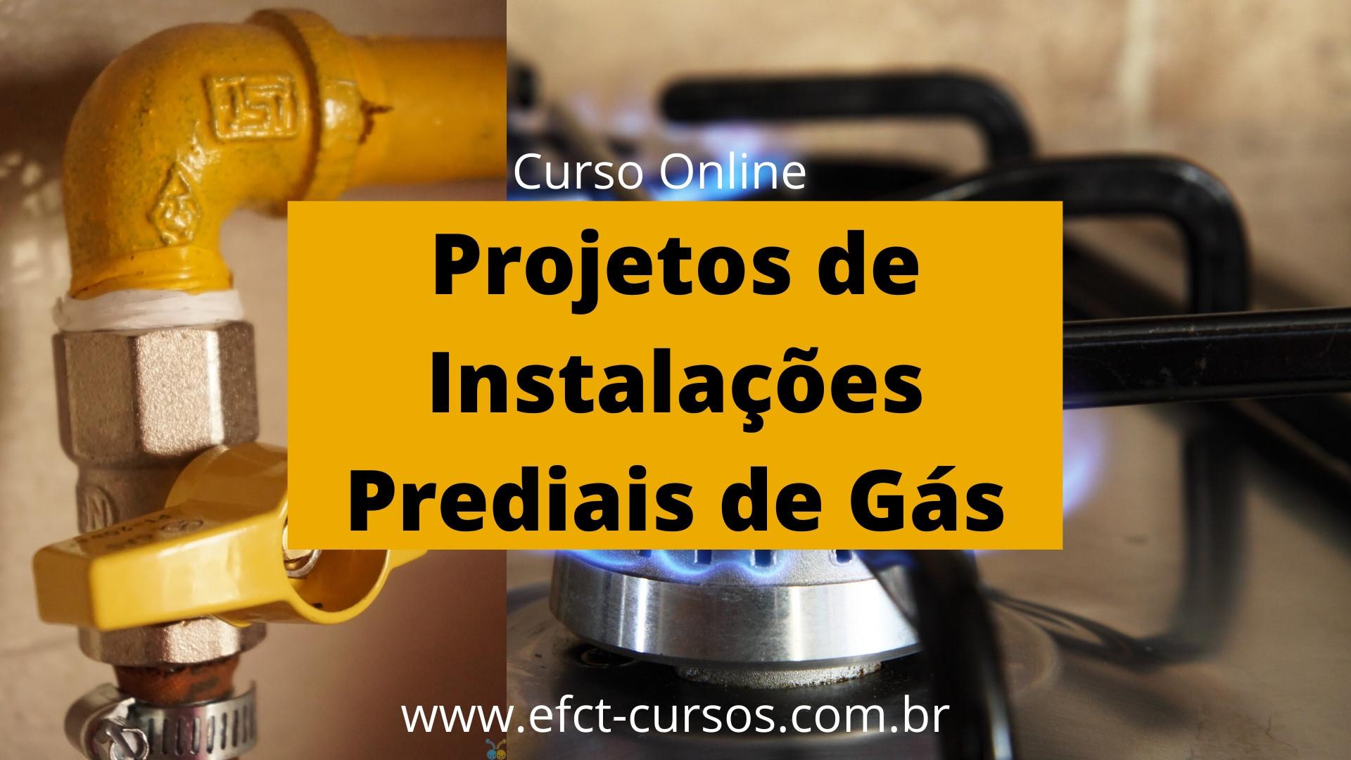 Curso Online - Projetos de Instalações Prediais de Gás