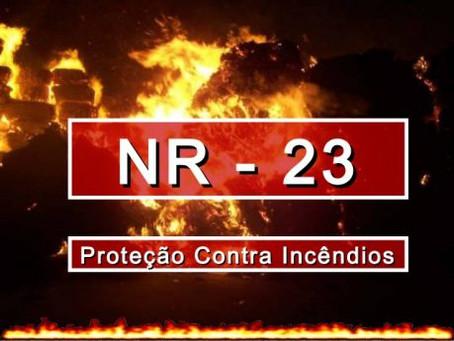 NR 23 - Proteção contra incêndio.