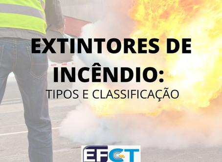 EXTINTORES DE INCÊNDIO: TIPOS E CLASSIFICAÇÃO