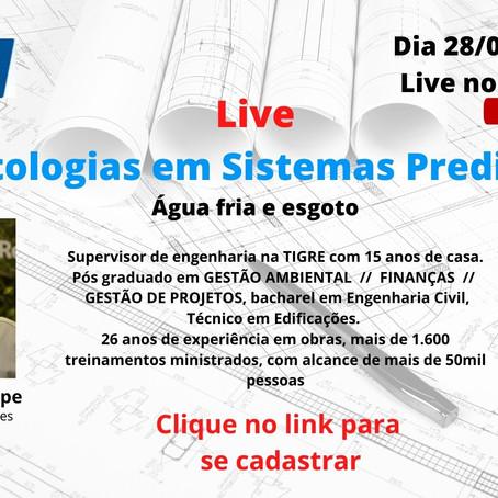 Live Patologias em Sistemas Prediais - Água Fria e Esgoto - Dias 28/07 as 19:30h