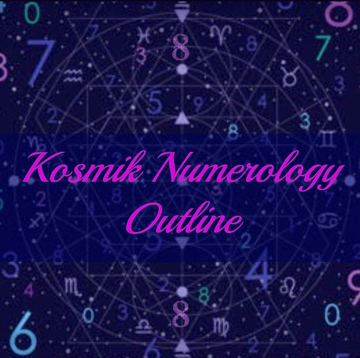 Kosmik Numerology Outline