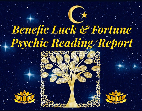 Benefic Luck & Fortune Psychic Reading/Report