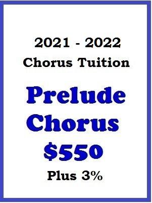 2021 - 2022 Prelude Chorus Tuition