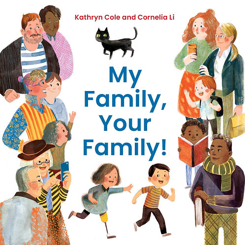 My Family, Your Family! by Kathryn