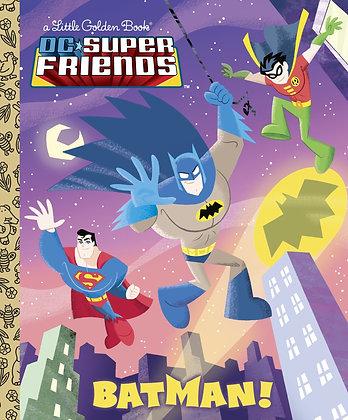 Little Golden Book - DC Superfriends: Batman!