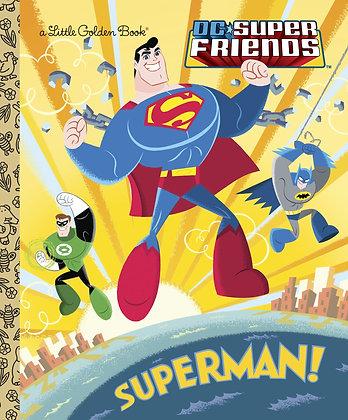 Little Golden Book - DC Superfriends: Superman!