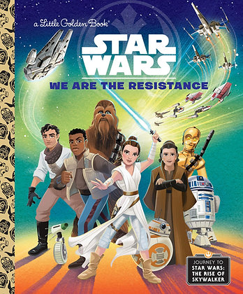 Little Golden Book - Star Wars: We Are The Resistance